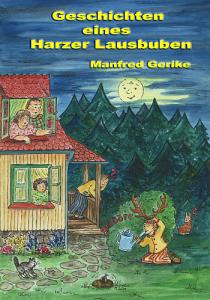 Buchtitel: Geschichten eines Harzer Lausbuben